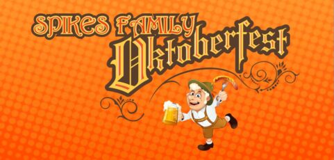 Spikes Family Oktoberfest